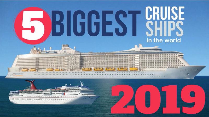 2019 worlds largest cruise ships
