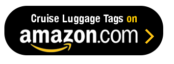 Amazon Button - Cruise Luggage Tags