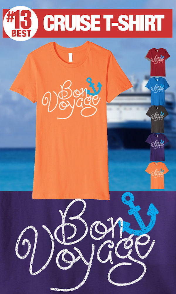 Best Cruise Shirts - Bon Voyage Tee
