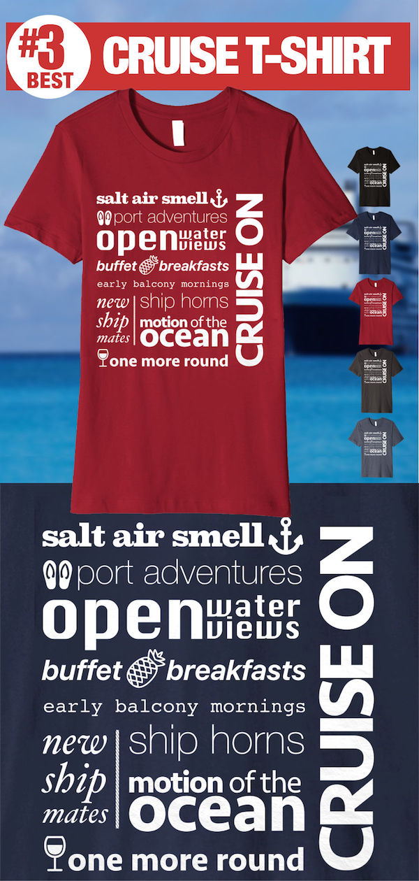 Best Cruise Shirts - Cruise Sayings