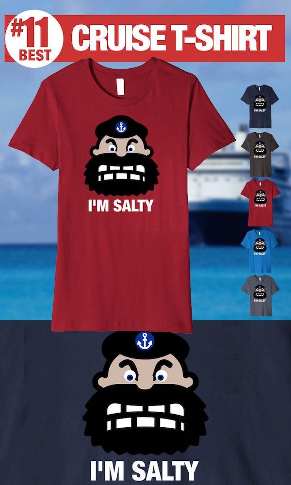 Best Cruise Shirts - I'm Salty