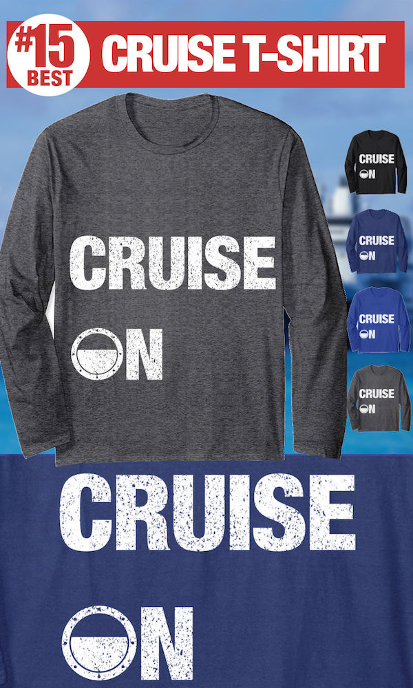 Best Cruise T-Shirt - Cruise On