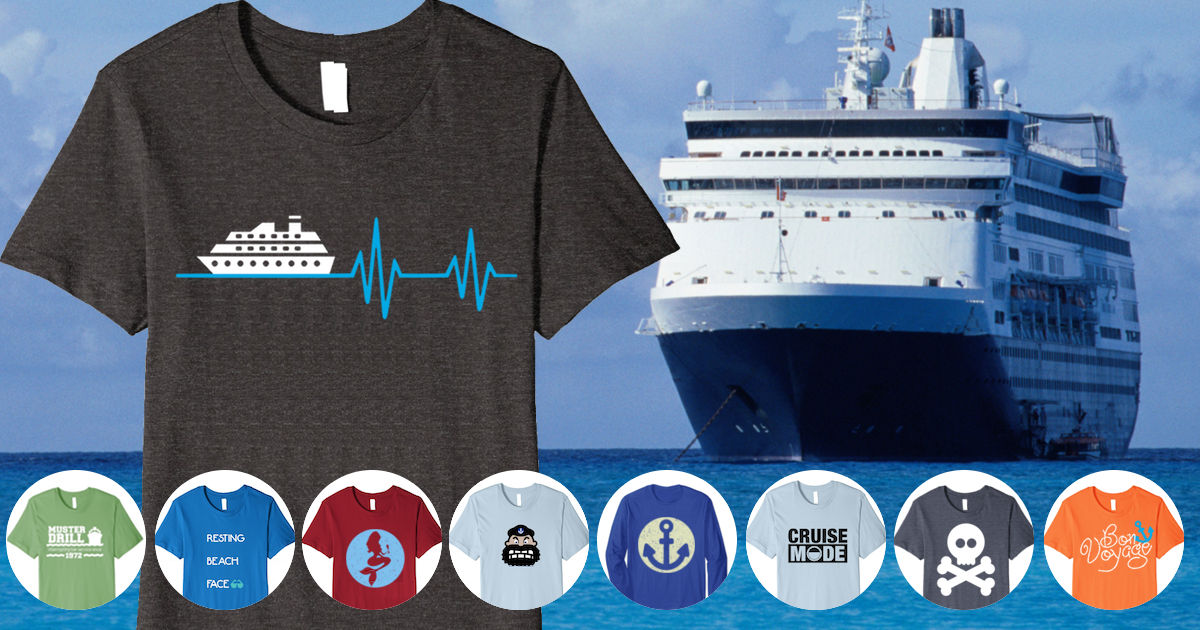 5ae28b972a 17 Best Cruise Shirts for Hardcore Cruising Fans