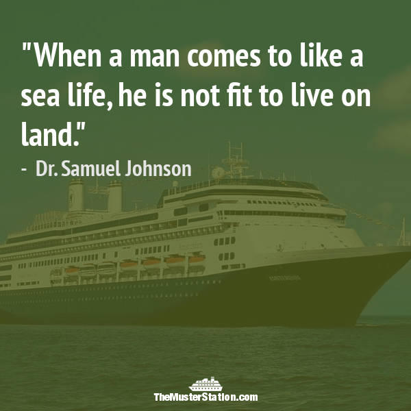 Ocean Quote 8 of 99: When a man comes to like a sea life, he is not fit to live on land.
