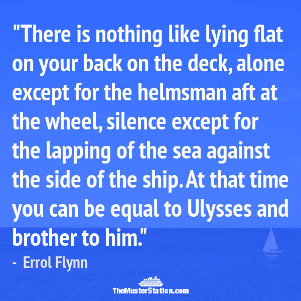 Ocean Quote 17 of 99: There is nothing like lying flat on your back on the deck...