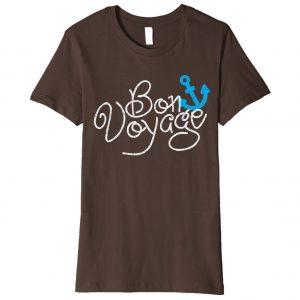 """""""Bon Voyage"""" Cruise Shirt"""