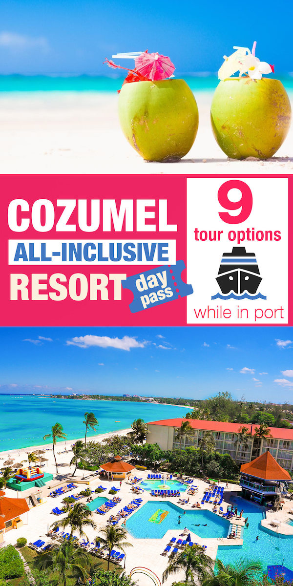 Cozumel All Inclusive Day Pass Pinterest