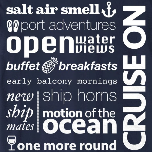 Cruise Sayings - Official Cruise On Shirt