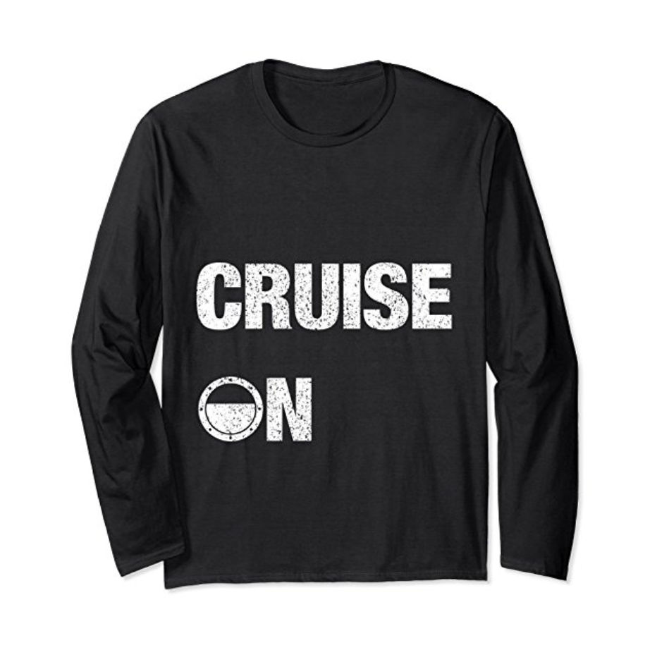 Cruise On - Official Cruise Shirt