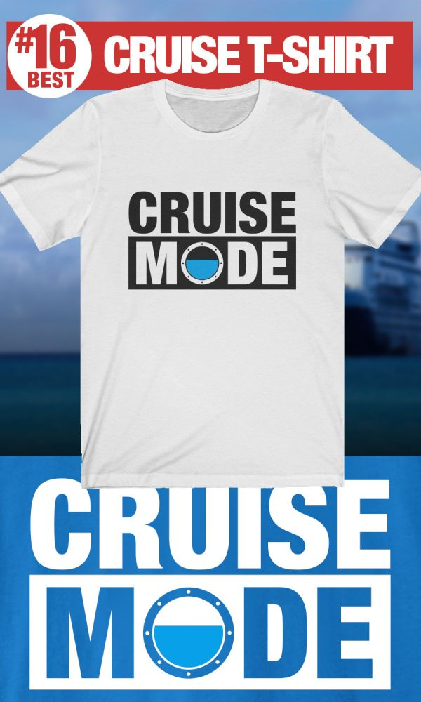 Best Cruise T-Shirt - Cruise Mode