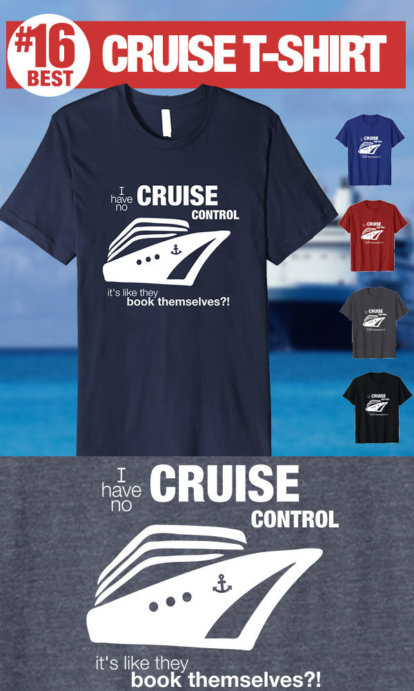 Best Cruise T-Shirts - no Cruise Control T-shirt