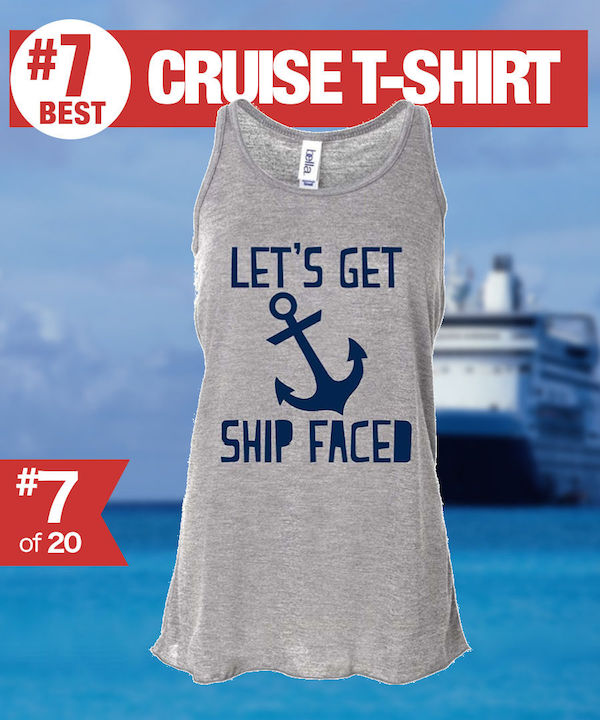 Funny Cruise T-shirt - Lets get shipfaced Cruise Tshirt