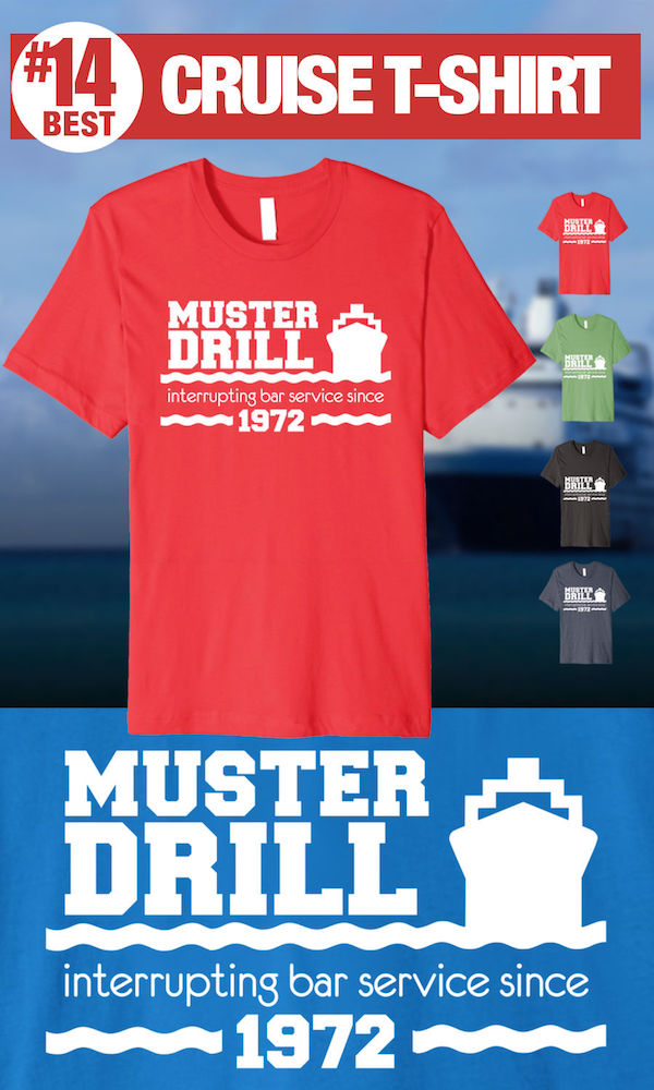 Funny Cruise T-shirt - Muster Drill