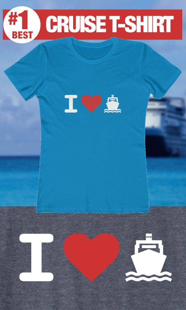 Best Cruise Shirts - I Heart Cruising