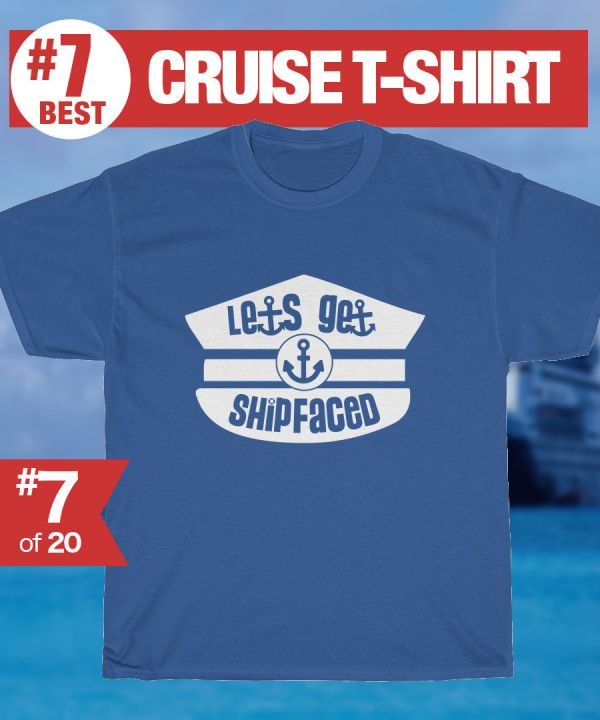 8552e8b183 Funny Cruise T-shirt - Lets get shipfaced Cruise Tshirt