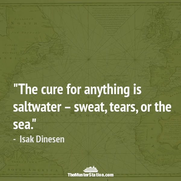 Ocean Quote 29 of 99: The cure for anything is saltwater – sweat, tears, or the sea.