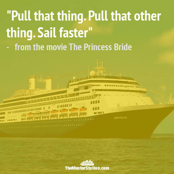 Ocean Quote 39 of 99: Pull that thing. Pull that other thing. Sail faster.