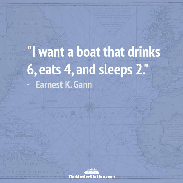 Nautical Saying 74 of 99: I want a boat that drinks 6, eats 4, and sleeps 2.